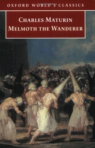 Melmoth the Wanderer (Oxford World's Classics): Maturin, Charles