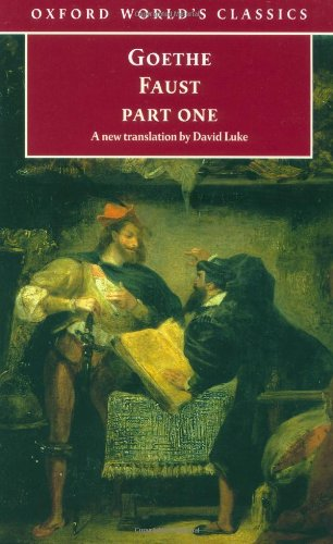 Faust: Part One: Pt.1 (Oxford Worlds Classics): Goethe, J. W.