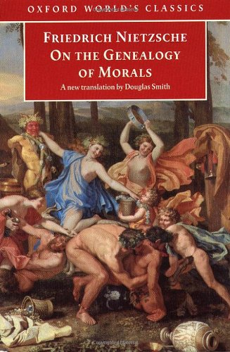 9780192836175: On the Genealogy of Morals: A Polemic. By way of clarification and supplement to my last book Beyond Good and Evil