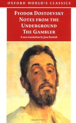 9780192836267: Notes from the Underground, and The Gambler (Oxford World's Classics)