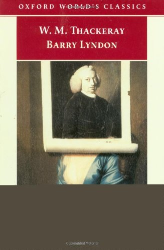 9780192836281: Barry Lyndon: The Memoirs of Barry Lyndon, Esq. (Oxford World's Classics)