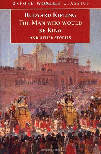 9780192836298: The Man Who Would Be King and Other Stories (Oxford World's Classics)