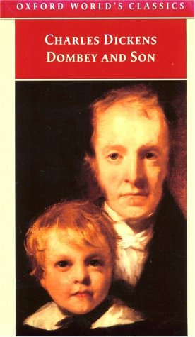 Dombey and Son (Oxford World's Classics): Charles Dickens; Editor-Alan Horsman; Illustrator-
