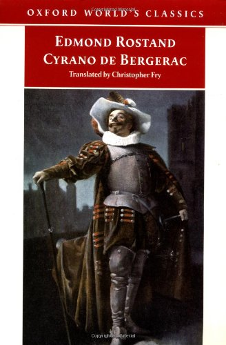Cyrano De Bergerac: Edmond Rostand: Translated By Christopher Fry