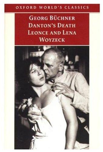 9780192836502: Danton's Death, Leonce and Lena, Woyzeck (Oxford World's Classics)