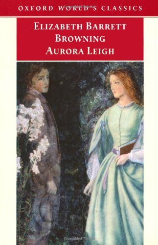 9780192836533: Aurora Leigh (Oxford World's Classics)
