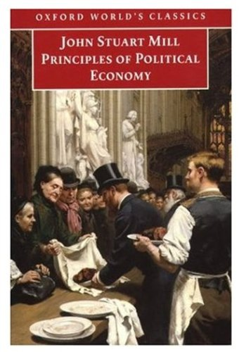 9780192836724: Principles of Political Economy: and Chapters on Socialism (Oxford World's Classics)