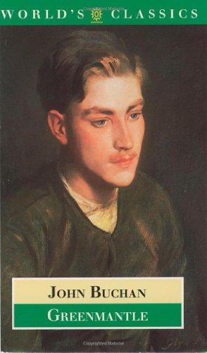Greenmantle (Oxford World's Classics): John Buchan