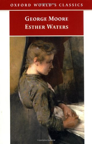 9780192837127: Esther Waters (Oxford World's Classics)