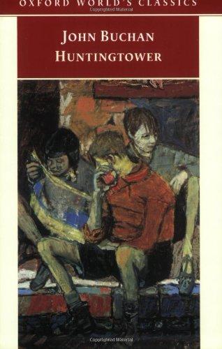 Huntingtower (Oxford World's Classics): Buchan, John