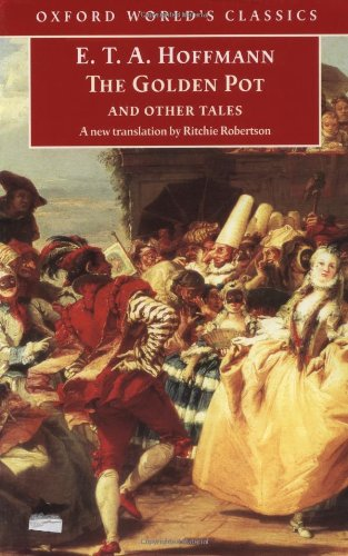 9780192837233: The Golden Pot and Other Tales: A New Translation by Ritchie Robertson (Oxford World's Classics)