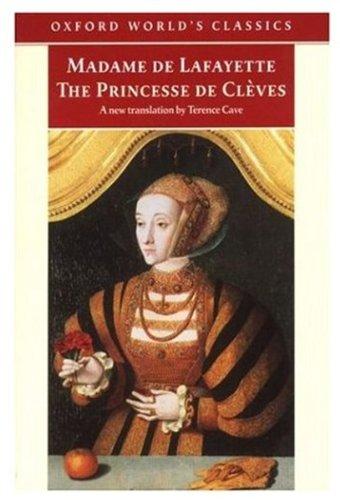 9780192837264: Princesse De Cleves: The Princesse De Montpensier; The Comtesse De Tende: The Princesse De Montpensier ; The Comtesse De Tende