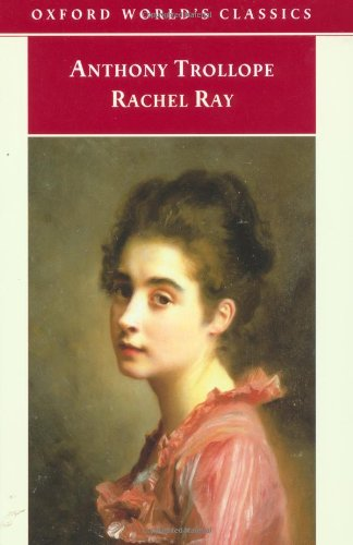 9780192837387: Rachel Ray (Oxford World's Classics)