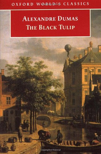 9780192837509: The Black Tulip (Oxford World's Classics)
