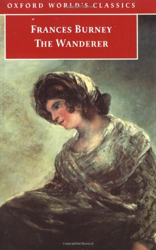 9780192837585: Oxford World's Classics: The Wanderer: or, Female Difficulties
