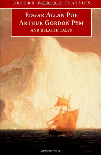 9780192837714: The Narrative of Arthur Gordon Pym of Nantucket, and Related Tales (Oxford World's Classics)