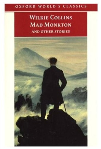 9780192837721: Oxford World's Classics: Mad Monkton and Other Stories