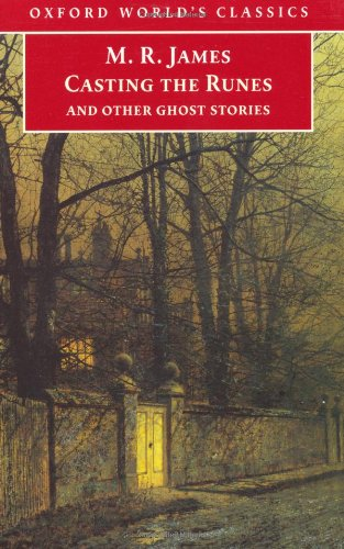 9780192837738: Casting the Runes and Other Ghost Stories (Oxford World's Classics)