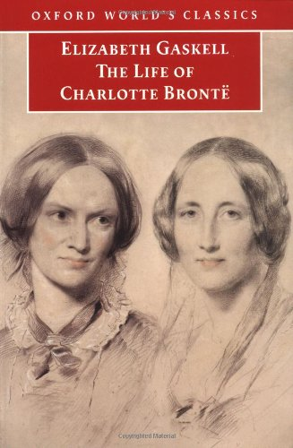 9780192838056: The Life of Charlotte Bronte