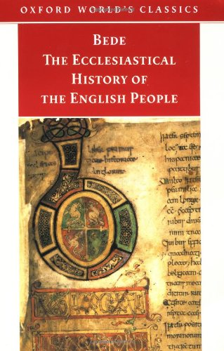 9780192838667: The Ecclesiastical History of the English People; The Greater Chronicle; Bede's Letter to Egbert (Oxford World's Classics)