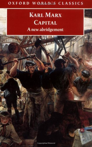 Capital: An Abridged Edition (Oxford World's Classics): Marx, Karl
