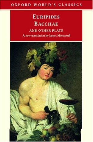 9780192838759: Bacchae and Other Plays: Iphigenia among the Taurians; Bacchae; Iphigenia at Aulis; Rhesus (Oxford World's Classics)