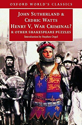 Henry V, War Criminal?: and Other Shakespeare: Oxford University Press,