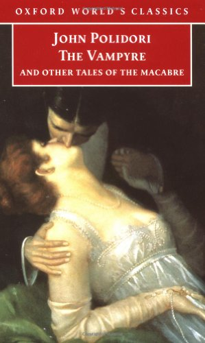9780192838940: The Vampyre and Other Tales of the Macabre (Oxford World's Classics)