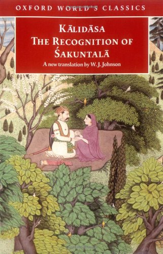 9780192839114: The Recognition of 'Sakuntala: A Play in Seven Acts (Oxford World's Classics)