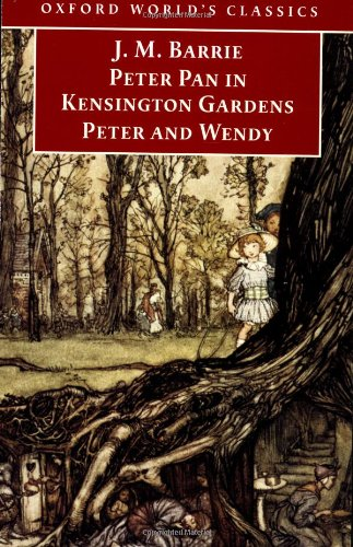 9780192839299: Peter Pan in Kensington Gardens / Peter and Wendy (Oxford World's Classics)