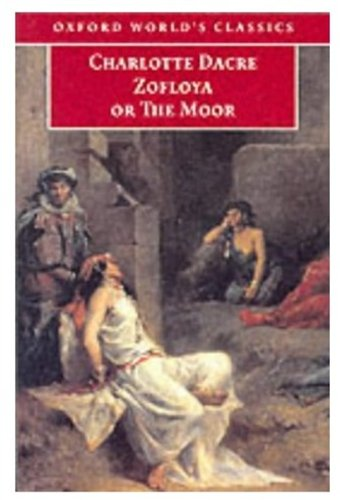 9780192839343: Zofloya: Or the Moor (Oxford World's Classics)