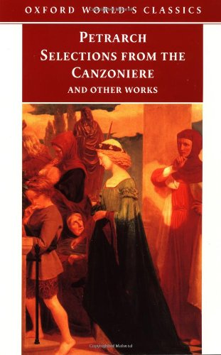 Selections from the Canzoniere and Other Works (0192839519) by Francesco Petrarch