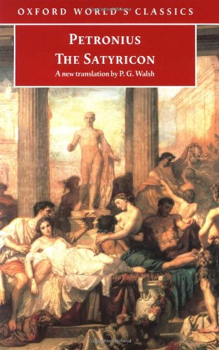 9780192839527: The Satyricon (Oxford World's Classics)