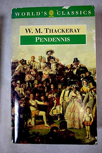 9780192839596: Pendennis: His Fortunes and Misfortunes, His Friends and His Greatest Enemey (Oxford World's Classics)