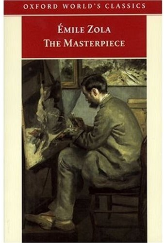 9780192839633: The Masterpiece (Oxford World's Classics)