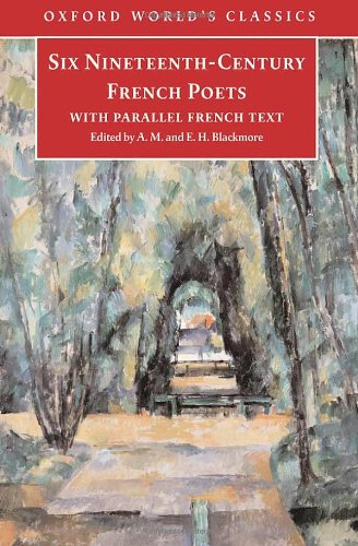9780192839732: Six Nineteenth Century French Poets: With Parallel French Text (Oxford World's Classics)