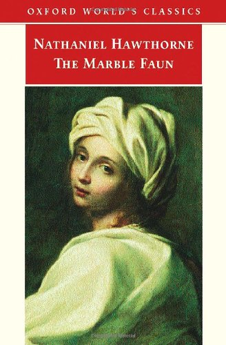 9780192839763: The Marble Faun (Oxford World's Classics)