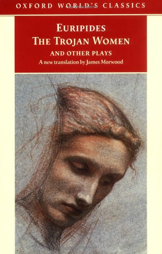 9780192839879: The Trojan Women and Other Plays (Oxford World's Classics)