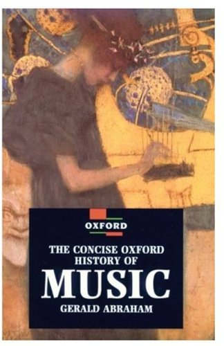 9780192840103: The Concise Oxford History of Music (Oxford Paperback Reference)