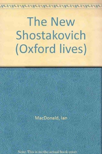 9780192840264: The New Shostakovich (Oxford lives)