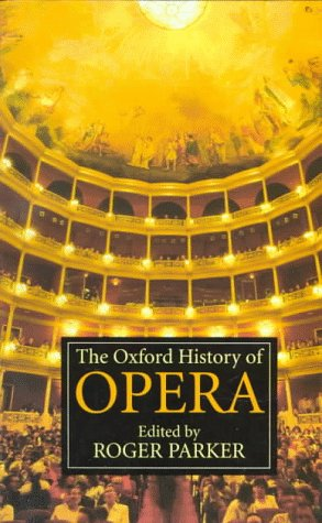 9780192840288: The Oxford History of Opera