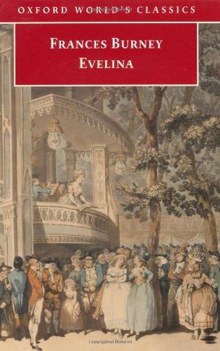 9780192840318: Evelina: Or the History of A Young Lady's Entrance into the World (Oxford World's Classics)