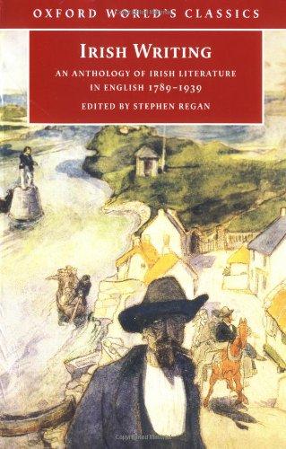 9780192840387: Irish Writing: An Anthology of Irish Literature in English 1789-1939 (Oxford World's Classics)