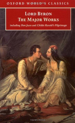 9780192840400: Lord Byron: The Major Works (Oxford World's Classics)