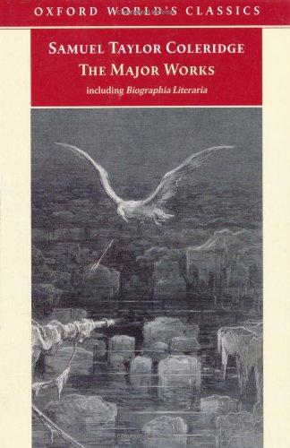The Major Works (Oxford World's Classics) Coleridge,