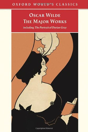 9780192840547: Oscar Wilde: The Major Works