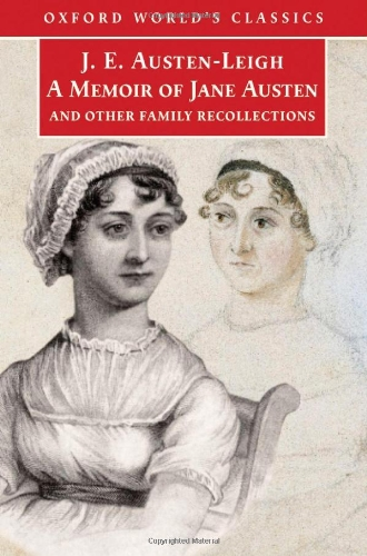 9780192840745: A Memoir of Jane Austen: And Other Family Recollections (Oxford World's Classics)
