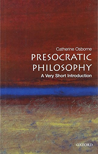 Presocratic Philosophy: A Very Short Introduction.: OSBORNE, C.,