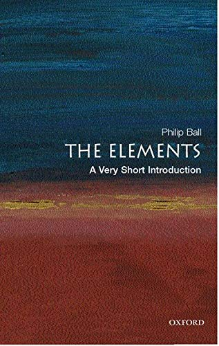 The Elements: A Very Short Introduction (0192840991) by Philip Ball