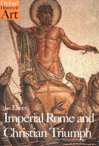 9780192842015: Imperial Rome and Christian Triumph: The Art of the Roman Empire AD 100-450 (Oxford History of Art)